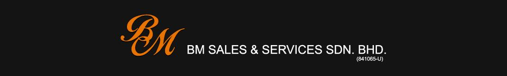 BM Sales & Services Sdn Bhd