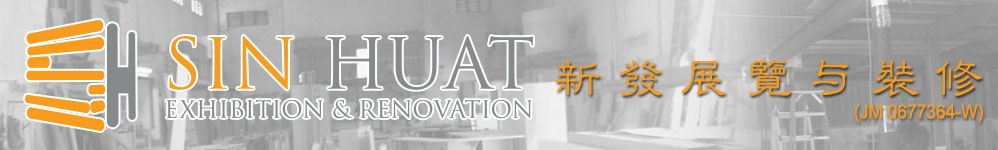 Sin Huat Exhibition & Renovation