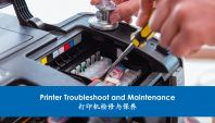 Printer Troubleshoot & Maintenance