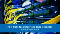13. Fiber Optics Technology and Basic Installation