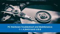 PC Hardware Troubleshoot and Maintenance