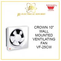 "CROWN 10"" WALL MOUNTED VENTILATING FAN VF-25CW"