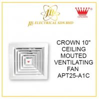 "CROWN 10"" CEILING MOUTED VENTILATING FAN APT25-A1C"