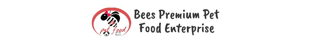 Bees Premium Pet Food Enterprise