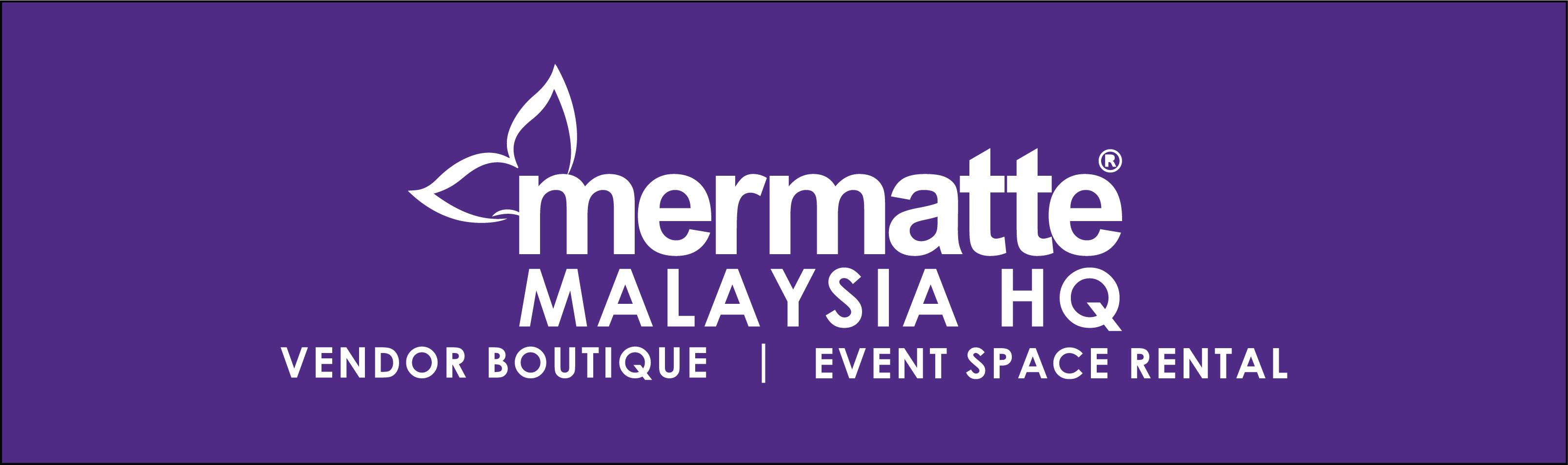 Mermatte Malaysia HQ