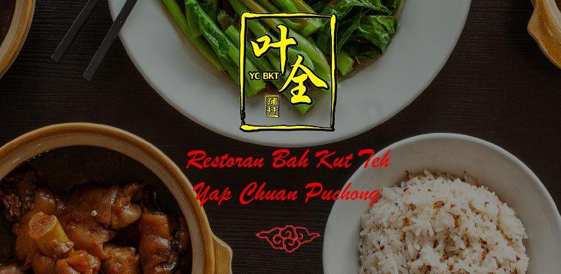 Restoran Bah Kut Teh Yap Chuan Puchong