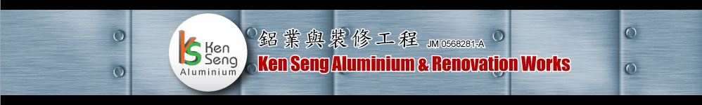 Ken Seng Aluminium & Renovation Works