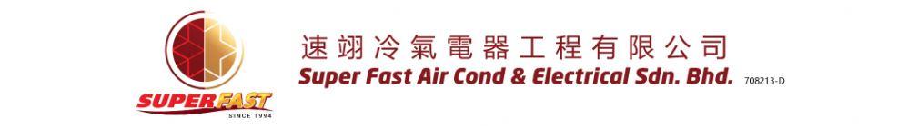 Super Fast Air Cond & Electrical Sdn. Bhd.