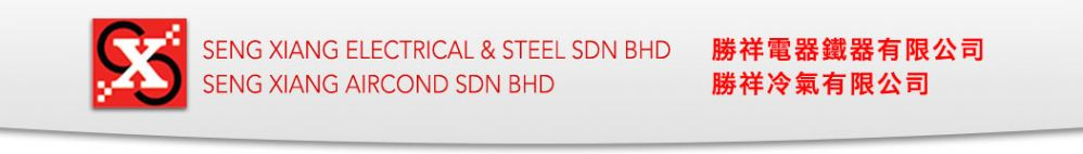 Seng Xiang Electrical & Steel Sdn Bhd