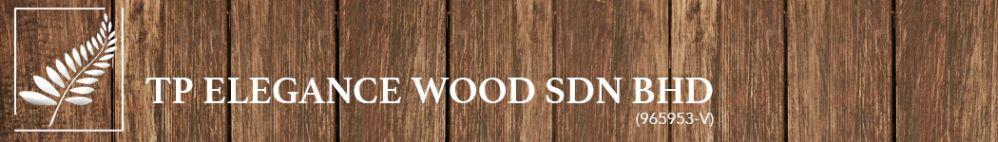TP Elegance Wood Sdn Bhd