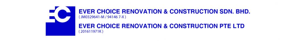 Ever Choice Renovation & Construction Sdn Bhd