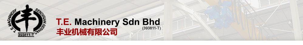 T.E. Machinery Sdn Bhd