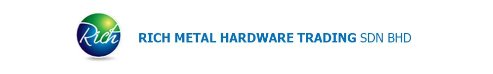 Rich Metal Hardware Trading Sdn Bhd