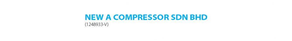 NEW A COMPRESSOR SDN BHD