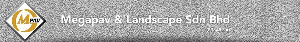 Megapav & Landscape Sdn Bhd