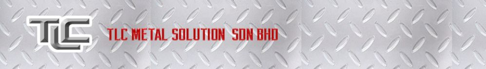 TLC METAL SOLUTION SDN BHD