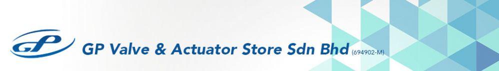 GP Valve & Actuator Store Sdn Bhd