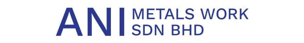 Ani Metals Work Sdn Bhd