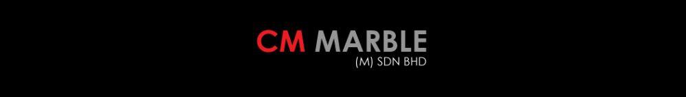 CM MARBLE (M) SDN BHD