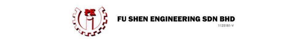 FU SHEN ENGINEERING SDN BHD