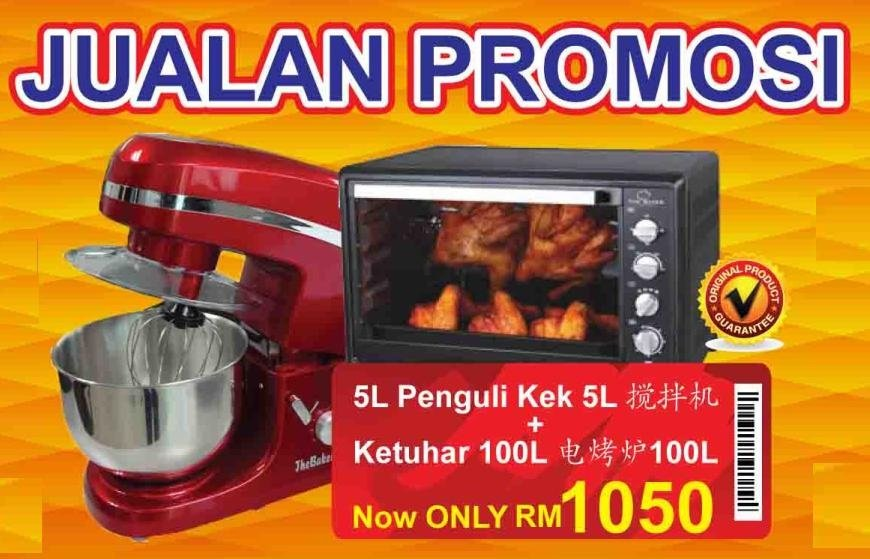 5L MIXER + 100L ELECTRIC OVEN AT ONLY RM 1050 !! WHILE ...