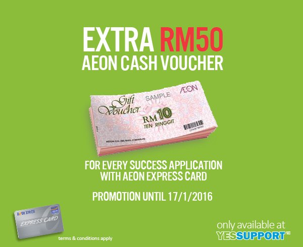 Extra RM50 AEON Cash Voucher for AEON Express Card Application
