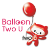 Balloon Two U